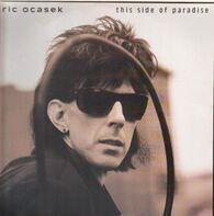 Ric Ocasek - This Side of Paradise