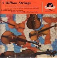 Ricardo Santos And His Orchestra , Helmut Zacharias Und Seine Verzauberten Geigen - A Million Strings