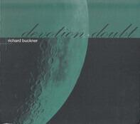 Richard Buckner - Devotion + Doubt