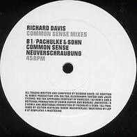 Richard Davis - Common sense (Remixes)