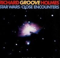 Richard 'Groove' Holmes - Star Wars / Close Encounters