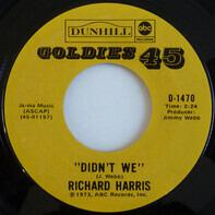Richard Harris - Didn't We / My Boy