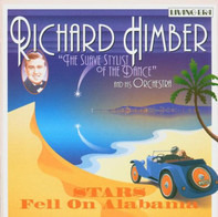 Richard Himber And His Orchestra - Stars Fell On Alabama