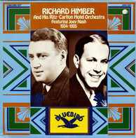 Richard Himber And His Ritz-Carlton Hotel Orchestra Featuring Joey Nash - 1934-1935