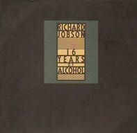 Richard Jobson - 16 Years of Alcohol