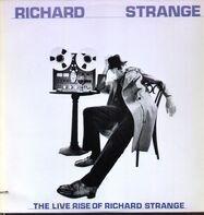 Richard Strange - The live rise of Richard Strange