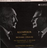 Richard Strauss - Otto Klemperer , Philharmonia Orchestra - Don Juan / Till Eulenspiegel / Dance Of The Seven Veils