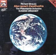 Richard Strauss , Eugene Ormandy , The Philadelphia Orchestra - Also Sprach Zarathustra
