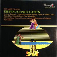 Richard Strauss / Leonie Rysanek - Elisabeth Höngen - Emmy Loose - Christel Goltz - Hans Hopf - Kur - DIE FRAU OHNE SCHATTEN