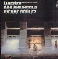 Richard Wagner - Orchester der Bayreuther Festspiele , Pierre Boulez - Das Rheingold