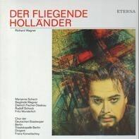 Richard Wagner , Marianne Schech , Sieglinde Wagner , Dietrich Fischer-Dieskau , Rudolf Schock , Fr - DER FLIEGENDE HOLLANDER
