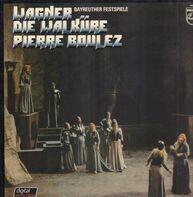 Richard Wagner/ Orchester der Bayreuther Festspiele , Pierre Boulez - Die Walküre