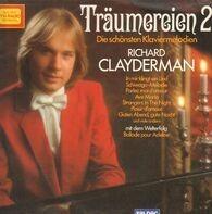 Richard Clayderman - Träumereien 2 • Die Schönsten Klaviermelodien