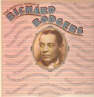 Richard Rodgers - The Musical World of Richard Rodgers