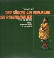 Richard Strauss - Der Bürger als Edelmann - Der Rosenkavalier