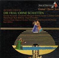 Richard Strauss/ Karl Böhm, Leonie Rysanek, Vienna Philharmonic Orchestra - DIE FRAU OHNE SCHATTEN