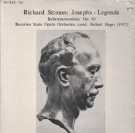Richard Strauss - Josephs-Legende / Ballettpantomime, Op. 63 (Heger)