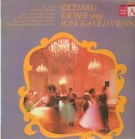Richard Tauber - Songs of Old Vienna