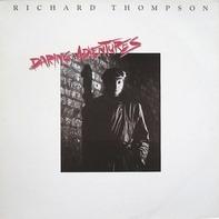 Richard Thompson - Daring Adventures