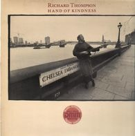 Richard Thompson - Hand of Kindness
