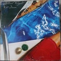 Richard Wright - Wet Dream