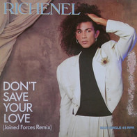 Richenel - Don't Save Your Love (Joined Forces Remix)