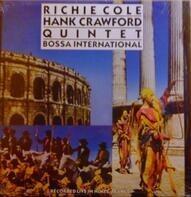 Richie Cole / Hank Crawford - Bossa International
