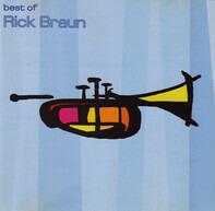Rick Braun - Best Of Rick Braun