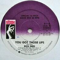 Rick Dees - You Got Those Lips