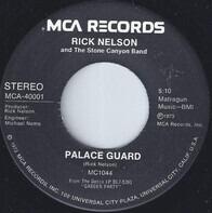 Rick Nelson & The Stone Canyon Band - Palace Guard