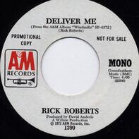 Rick Roberts - Deliver me