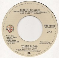 Rickie Lee Jones - Young Blood / Coolsville