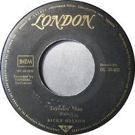 Ricky Nelson - Hello Mary Lou / Travellin' Man