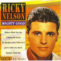Ricky Nelson - Mighty Good