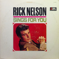 Ricky Nelson - Rick Nelson Sings For You