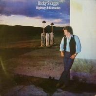 Ricky Skaggs - Highways & Heartaches