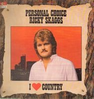 Ricky Skaggs - I Love Country - Personal Choice