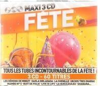 Rico Sanchez, Ryan Paris, Parade, a.o. - Maxi 3 CD - Fête