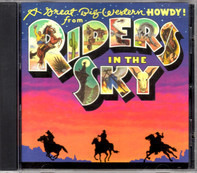 Riders In The Sky - A Great Big Western Howdy!