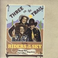 Riders In The Sky - Three on the Trail