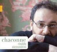 Rinaldo Alessandrini - Chaconne