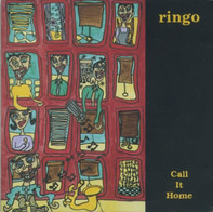 Ringo - Call It Home