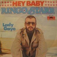 Ringo Starr - Hey Baby / Lady Gaye