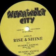 Rise & Shine - Hungry Animal