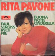 Rita Pavone - Paul Vergiss Mich Nie / Buona Notte Cinderella