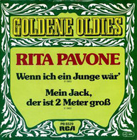 Rita Pavone - Wenn Ich Ein Junge Wär / Mein Jack, Der Ist 2 Meter Groß