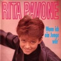 Rita Pavone - Wenn Ich Ein Junge Wär'