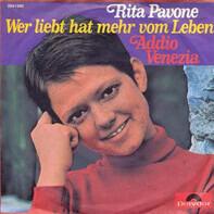 Rita Pavone - Wer Liebt Hat Mehr Vom Leben