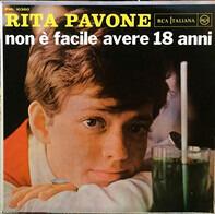 Rita Pavone - Non È Facile Avere 18 Anni