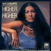 Rita Coolidge - (Your Love Has Lifted Me) Higher And Higher / Who's To Bless And Who's To Blame